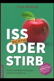 Iss richtig oder Stirb! – 350 Seiten Buch