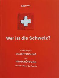 Wer ist die Schweiz
